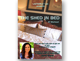 Pre-order the SHED IN BED™ Fitness DVD
